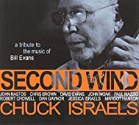 Second Wind: A Tribute to the Music of Bill Evans by Chuck Israels