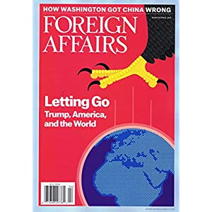 Foreign Affairs [US] March - April 2018 (単号)