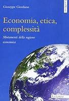 Economia, etica, complessità