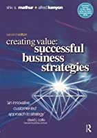 Creating Value: Successful Business Strategies, Second Edition