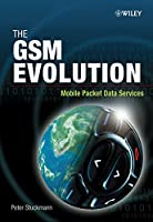 The GSM Evolution: Mobile Packet Data Services