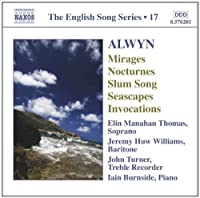 William Alwyn: Mirages; Nocturnes; Slum Song; Seascapes; Invocations (2008-01-29)