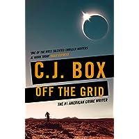 Off the Grid (Joe Pickett Book 16) (English Edition)