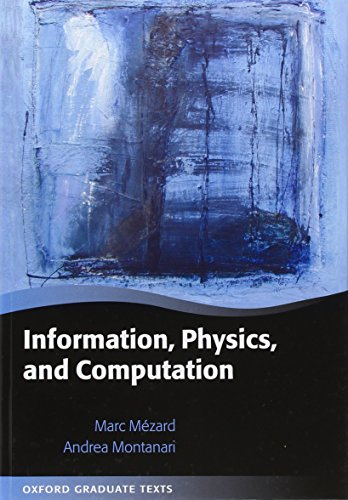Download Information, Physics, and Computation (Oxford Graduate Texts) 019857083X