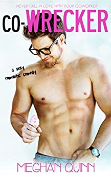 Co-WRECKER (The Binghamton Series Book 1) by [Quinn, Meghan]