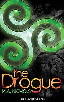 The Drogue (The Tréaltha Series Book 1) by [Nichols, M.A.]