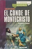 El Conde de Monte Cristo / The Count of Monte Cristo (Clasicos juveniles / Juvenile Classics)