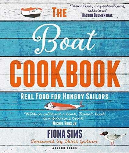 The Boat Cookbook 2nd edition: Real Food for Hungry Sailors (English Edition)