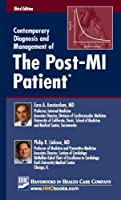 Contemporary Diagnosis and Management of the Post-Mi Patient