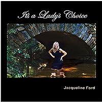 It's a Lady's Choice