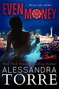 Even Money (All In Duet Book 1) by [Torre, Alessandra]