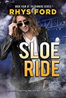 Sloe Ride (Sinners)