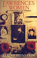 Lawrence's Women: Intimate Life of D.H. Lawrence