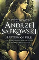 Baptism of Fire: Witcher 5 (The Witcher)