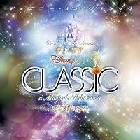 Disney on Classic a Magical Night 2008 by Disney (2008-10-08)