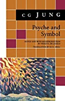 Psyche and Symbol: A Selection from the Writings of C.G.Jung (Bollingen Series)