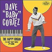 HAPPY ORGAN/DAVE BABY