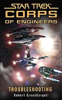 Star Trek: Troubleshooting (Star Trek: Starfleet Corps of Engineers Book 10) by [Greenberger, Robert]