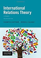International Relations Theory: A Primer