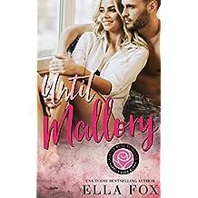 Until Mallory: A Happily Ever Alpha Novella