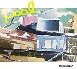 POOL e.p.(ディア・ワンダラー/夢の中だけで/DEKU NO BOY/SCHOOL)