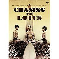 「Chasing The Lotus」