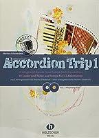 Accordion Trip 1: 39 Lieder und Taenze aus Europa fuer 1-2 Akkordeons