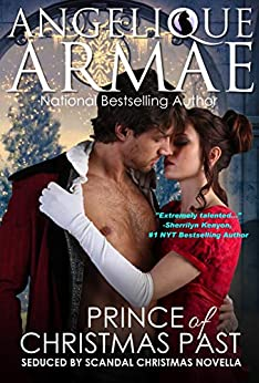 Prince of Christmas Past (Seduced by Scandal 3) by [Armae, Angelique]