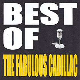 Best of The Cadillacs