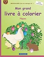 Brockhausen Livre de Coloriage Vol. 1 - Mon Grand Livre À Colorier: Pâques