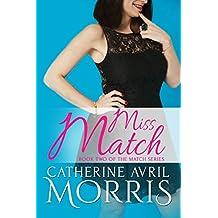 Miss Match (The Match Series Book 2)
