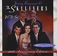 40th Anniversary Edition: Jimmy & Skyliners