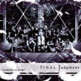 FINAL Judgment C/W ヒミツの羽化