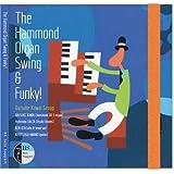 The Hammond Organ Swing & Fanky!
