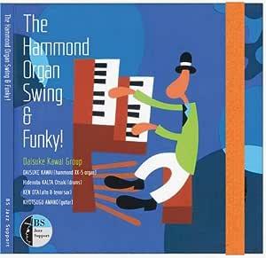 The Hammond Organ Swing & Fanky !