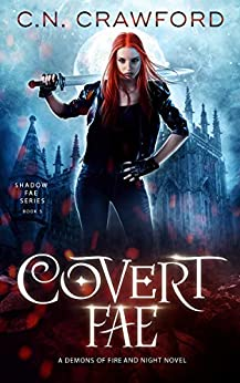 Covert Fae (Shadow Fae Book 5) by [Crawford, C.N.]