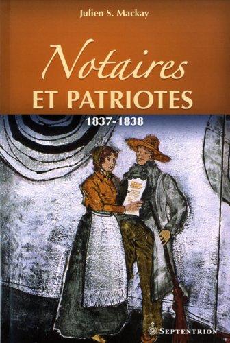 Notaires et Patriotes 1837 1838