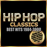 Hip Hop Classicsベスト・ヒット!1984-2000 (Re-Recorded Versions)