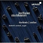 シュトックハウゼン : 「ティアクライス(黄道十二宮)」 星座のための12のメロディー(オルガンによる) (Karlheinz Stockhausen : Tierkreis | Zodiac Dominik Susteck, organ) [輸入盤・日本語解説書付]