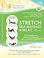 STRETCH Self-Massage Relax - Your HOW TO Guide - 4 DVD Set with Michaela Sirbu
