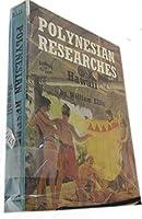 Polynesian Researches: Hawaii