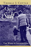 A Sense of Self: The Work of Affirmation