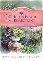 The Hope Of Prayer And Reflection (COME SIT AWHILE - INSPIRATION FROM THE FRONT PORCH)
