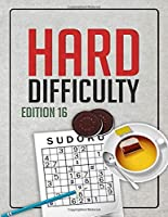 Hard Difficulty Sudoku: Edition 16 - Sudoku Puzzles - Sudoku Puzzle Book with Answers Included