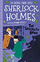 The Speckled Band (The Sherlock Holmes Children's Collection (Easy Classics))