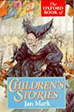 The Oxford Book of Children's Stories (Oxford Paperbacks)