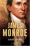 James Monroe (The American Presidents)