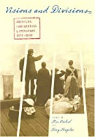 Visions and Divisions: American Immigration Literature, 1870-1930 (Mela - Multi-ethnic Literatures of the Americas)