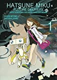 Hatsune Miku: Future Delivery Volume 1 (Hatsune Miku - Future Delivery)