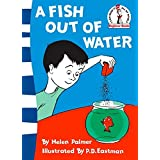 A Fish Out of Water: I can read it all by myself